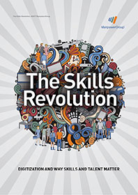The Skills Revolution: Digitization and Why Skills and Talent Matter
